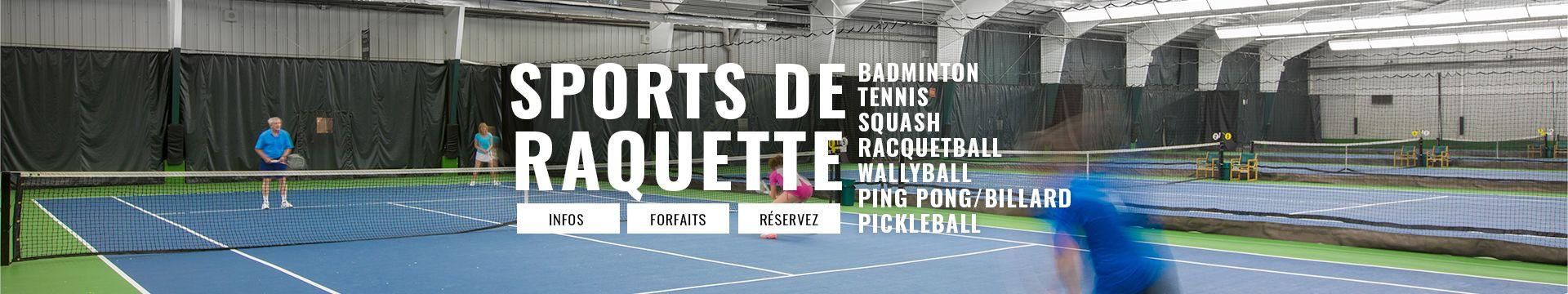 sports de raquette au Complexe sportif Longueuil